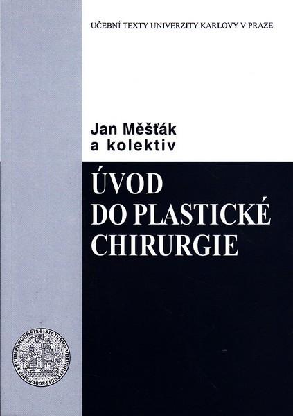 Úvod do plastické  chirurgie