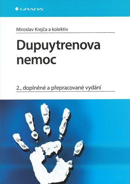Dupytrenova nemoc (2. doplněné a přepracované vydání)