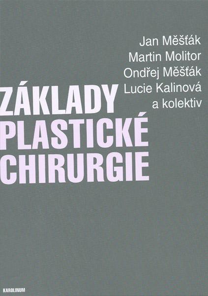 Základy plastické chirurgie